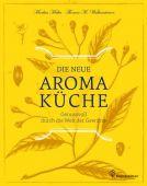 Die neue Aromaküche, Walkensteiner, Thomas/Metka, Markus, Christian Brandstätter, EAN/ISBN-13: 9783850336116