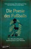 Die Poesie des Fußballs, blumenbar Verlag, EAN/ISBN-13: 9783351050474