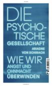 Die psychotische Gesellschaft, Schirach, Ariadne von, Tropen Verlag, EAN/ISBN-13: 9783608502336