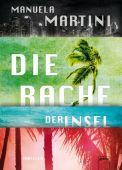 Die Rache der Insel, Martini, Manuela, Arena Verlag, EAN/ISBN-13: 9783401069777