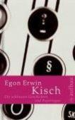 Die schönsten Geschichten und Reportagen, Kisch, Egon E, Aufbau Verlag GmbH & Co. KG, EAN/ISBN-13: 9783351032296