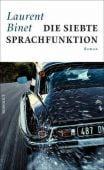 Die siebte Sprachfunktion, Binet, Laurent, Rowohlt Verlag, EAN/ISBN-13: 9783498006761