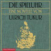 Die Spieluhr, Tukur, Ulrich, Hörbuch Hamburg, EAN/ISBN-13: 9783899035896
