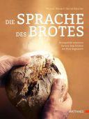 Die Sprache des Brotes, Kleinert, Michael (Professor)/Kütscher, Bernd (Professor), EAN/ISBN-13: 9783875152128