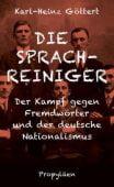 Die Sprachreiniger, Göttert, Karl-Heinz, Ullstein Buchverlage GmbH, EAN/ISBN-13: 9783549100097