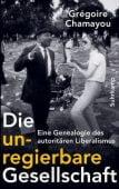 Die unregierbare Gesellschaft, Chamayou, Grégoire, Suhrkamp, EAN/ISBN-13: 9783518587386