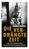 Die verdrängte Zeit, Martin, Marko, Tropen Verlag, EAN/ISBN-13: 9783608504729