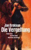 Die Vergeltung - Rhoon 1944, Brokken, Jan, Verlag Kiepenheuer & Witsch GmbH & Co KG, EAN/ISBN-13: 9783462047257