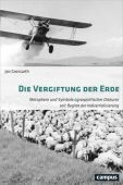 Die Vergiftung der Erde, Grossarth, Jan, Campus Verlag, EAN/ISBN-13: 9783593508818