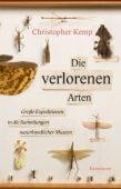 Die verlorenen Arten, Kemp, Christopher, Verlag Antje Kunstmann GmbH, EAN/ISBN-13: 9783956142918