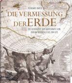 Die Vermessung der Erde, Barth, Reinhard, Fackelträger Verlag GmbH, EAN/ISBN-13: 9783771646097
