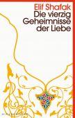 Die vierzig Geheimnisse der Liebe, Shafak, Elif, Kein & Aber AG, EAN/ISBN-13: 9783036959122