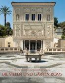 Die Villen und Gärten Roms, Dt. Kunstverlag GmbH, EAN/ISBN-13: 9783422071308