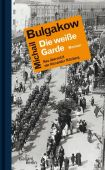 Die weiße Garde, Bulgakow, Michail, Galiani Berlin, EAN/ISBN-13: 9783869711591