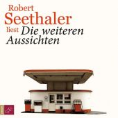 Die weiteren Aussichten, Seethaler, Robert, Roof-Music Schallplatten und, EAN/ISBN-13: 9783864845178