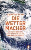 Die Wettermacher, Blum, Andrew, Penguin Verlag Hardcover, EAN/ISBN-13: 9783328600404