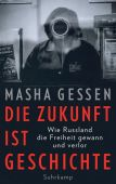 Die Zukunft ist Geschichte, Gessen, Masha, Suhrkamp, EAN/ISBN-13: 9783518428429