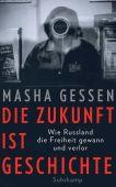 Die Zukunft ist Geschichte, Gessen, Masha, Suhrkamp, EAN/ISBN-13: 9783518470626
