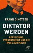 Diktator werden, Dikötter, Frank, Klett-Cotta, EAN/ISBN-13: 9783608981896
