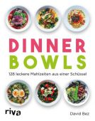 Dinner Bowls, Bez, David, Riva Verlag, EAN/ISBN-13: 9783742304186