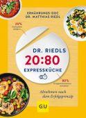 Dr. Riedls 20:80 Expressküche, Riedl, Matthias, Gräfe und Unzer, EAN/ISBN-13: 9783833872341