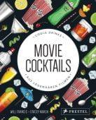 Movie Cocktails: Coole Drinks aus legendären Filmen, Francis, Will, Prestel Verlag, EAN/ISBN-13: 9783791387437