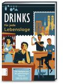 Drinks für jede Lebenslage, ZS Verlag GmbH, EAN/ISBN-13: 9783898839655