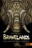 Bravelands - Das Gesetz der Savanne, Hunter, Erin, Beltz, Julius Verlag, EAN/ISBN-13: 9783407754462