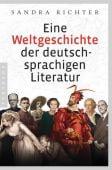Eine Weltgeschichte der deutschsprachigen Literatur, Richter, Sandra, Pantheon, EAN/ISBN-13: 9783570553947