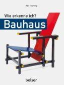 Wie erkenne ich? Bauhaus, Düchting, Hajo, Chr.Belser Gesellschaft für, EAN/ISBN-13: 9783763028177