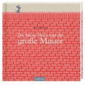 Die kleine Maus und die große Mauer, Teckentrup, Britta, Ars Edition, EAN/ISBN-13: 9783845826332