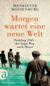 Morgen wartet eine neue Welt, Roosenburg, Henriette, Aufbau Verlag GmbH & Co. KG, EAN/ISBN-13: 9783351038366