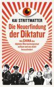 Die Neuerfindung der Diktatur, Strittmatter, Kai, Piper Verlag, EAN/ISBN-13: 9783492058957