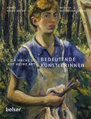 Bedeutende Künstlerinnen, Halbe-Bauer, Ulrike/Neumeister-Taroni, Brigitta, EAN/ISBN-13: 9783763025879