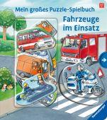 Mein großes Puzzle-Spielbuch: Fahrzeuge im Einsatz, Ravensburger Verlag GmbH, EAN/ISBN-13: 9783473438730