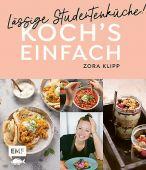 Koch's einfach - Lässige Studentenküche!, Klipp, Zora, Edition Michael Fischer GmbH, EAN/ISBN-13: 9783960936848
