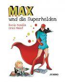 Max und die Superhelden, Bonilla, Rocio, Jumbo Neue Medien & Verlag GmbH, EAN/ISBN-13: 9783833740299