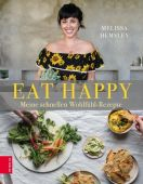 EAT HAPPY, Hemsley, Melissa, ZS Verlag GmbH, EAN/ISBN-13: 9783898837644