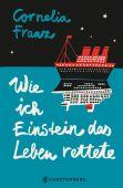 Wie ich Einstein das Leben rettete, Franz, Cornelia, Gerstenberg Verlag GmbH & Co.KG, EAN/ISBN-13: 9783836960571