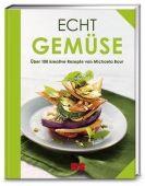 Echt Gemüse, Baur, Michaela, ZS Verlag GmbH, EAN/ISBN-13: 9783898834773