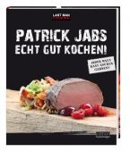Echt gut kochen!, Jabs, Patrick/Killmann, Bianca, Fackelträger Verlag GmbH, EAN/ISBN-13: 9783771645137