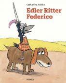 Edler Ritter Federico, Valckx, Catharina, Moritz Verlag, EAN/ISBN-13: 9783895653636