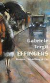 Effingers, Tergit, Gabriele, Schöffling & Co. Verlagsbuchhandlung, EAN/ISBN-13: 9783895614934
