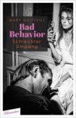 Bad Behavior. Schlechter Umgang, Gaitskill, Mary, blumenbar Verlag, EAN/ISBN-13: 9783351050795