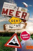 Meer geht nicht, Uschmann, Oliver/Witt, Sylvia, Beltz, Julius Verlag, EAN/ISBN-13: 9783407749970