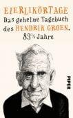 Eierlikörtage, Groen, Hendrik, Piper Verlag, EAN/ISBN-13: 9783492058087
