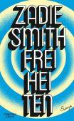Freiheiten, Smith, Zadie, Verlag Kiepenheuer & Witsch GmbH & Co KG, EAN/ISBN-13: 9783462052145