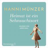 Heimat ist ein Sehnsuchtsort, Münzer, Hanni, Osterwold audio, EAN/ISBN-13: 9783869524368