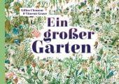 Ein großer Garten, Clément, Gilles, Prestel Verlag, EAN/ISBN-13: 9783791373348