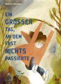 Ein großer Tag, an dem fast nichts passierte, Alemagna, Beatrice, Beltz, Julius Verlag, EAN/ISBN-13: 9783407823816